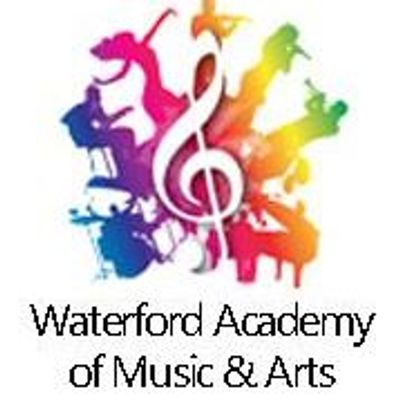Waterford Academy of Music & Arts (WAMA)