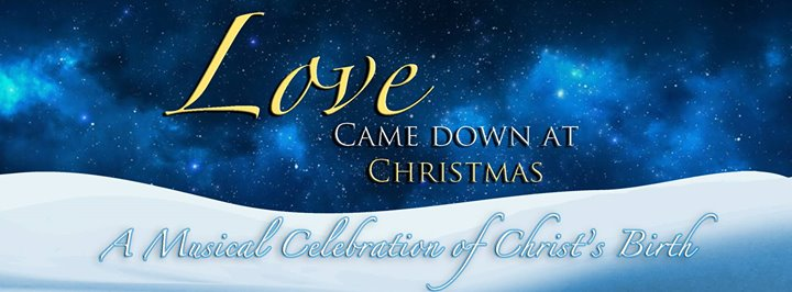 Love Came Down At Christmas.Love Came Down At Christmas Music Concert At Ann Arbor