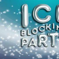 Ice Blocking Party
