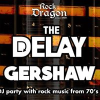 The Delay &amp Gershaw Live at Rock Dragon