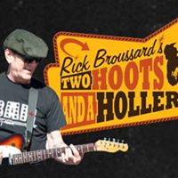 Rick Broussards Two Hoots And A Holler
