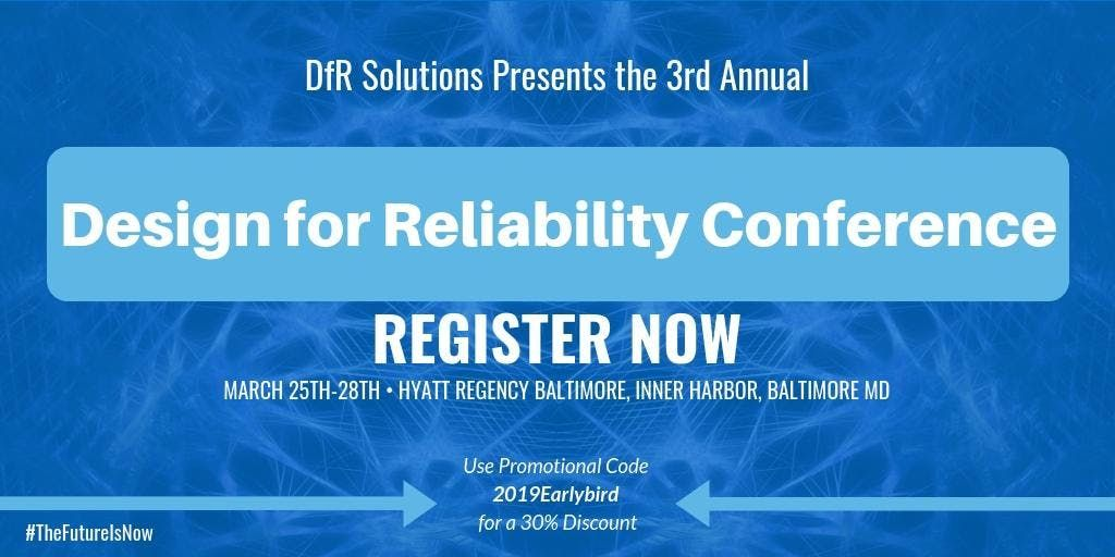 2019 Design for Reliability Conference
