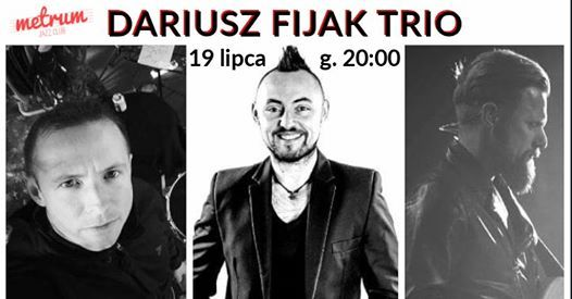 Dariusz Fijak Trio