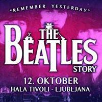 The Beatles Story - Remember Yesterday  Ljubljana