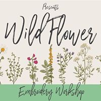Wild Flower Embroidery - September 27th