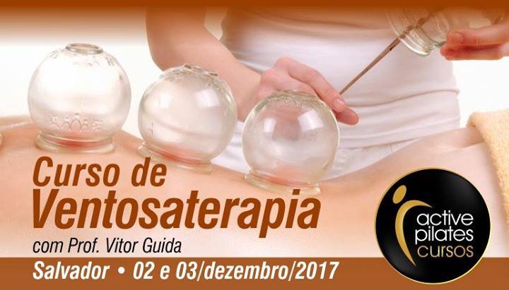 Curso de Ventosaterapia Salvador - Com prof. Vitor Guida