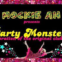 Mockie Ah Presents  Party Monsters