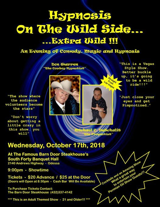 Comedy Magic And Hypnosis Show Odessa Tx Adults Only At Legandary