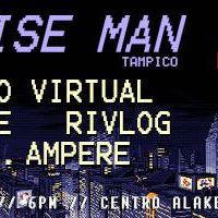 Noiseman desde Tampico (Noche electro-chiptune)