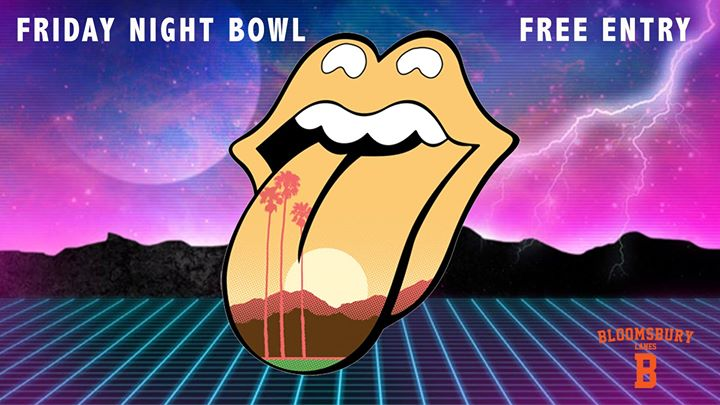 Friday Night Bowl - Free Entry