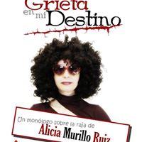 Alicia Murillo Una Grieta en mi destino