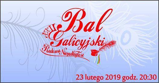 Bal Galicyjski XXII Radosna Niepodlego - 23 lutego 2019
