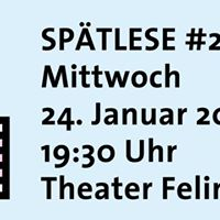 Sptlese - die 20. im Theater Felina Areal
