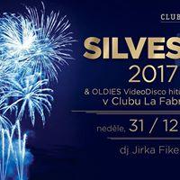 Silvestr 2017 &amp Oldies VideoDisco  Club La Fabrique