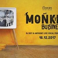 Monkey Business by Cirkus