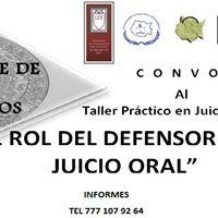 Taller Prctico en Juicios Orales. &quotEL ROL DEL DEFENSOR EN EL JUICIO ORAL&quot