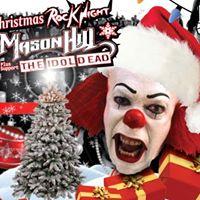 MT HEADS MCC - Christmas Rock Night - Mason Hill &amp The Idol Dead 6.00