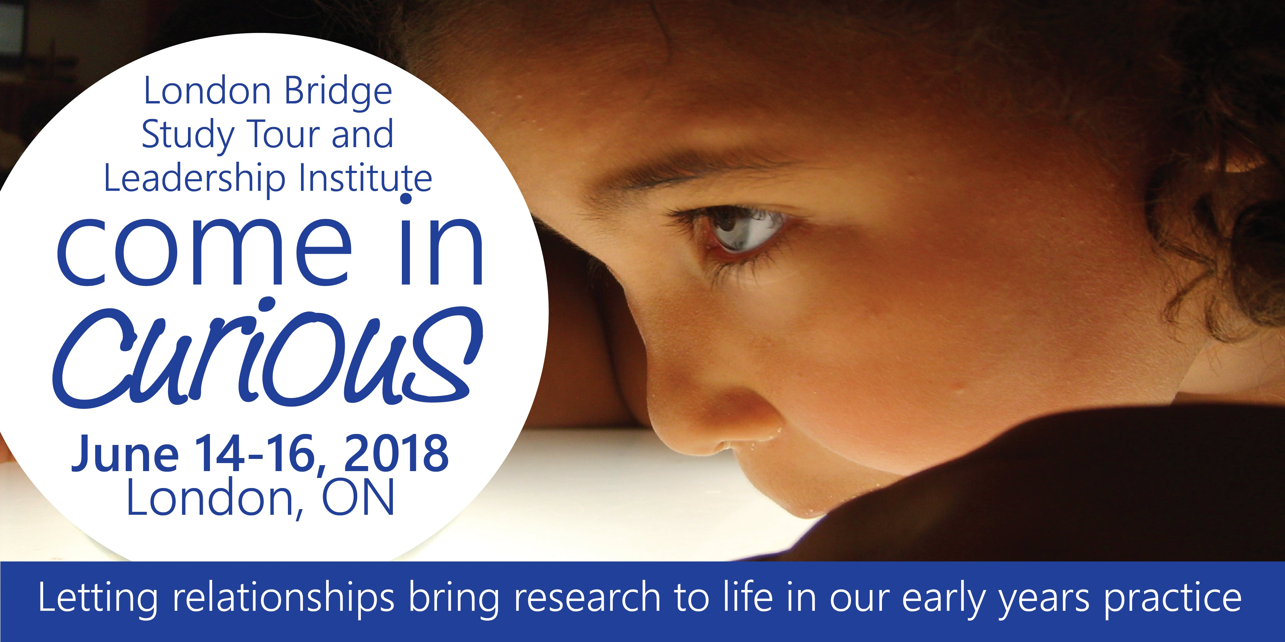 Come in Curious London Bridge Study Tour & Leadership Institute