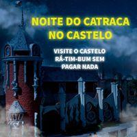 ltima Noite do Catraca no Castelo R-Tim-Bum  Esgotado