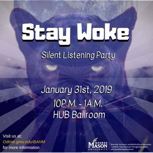 Stay Woke Silent Party Kickoff Event