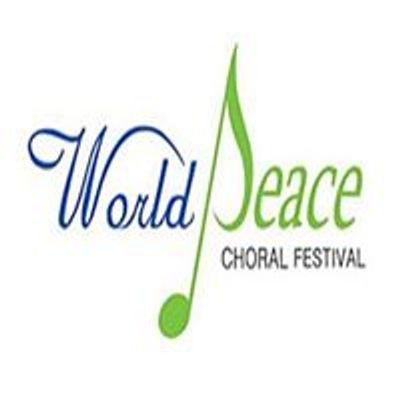 World Peace Choral Festival