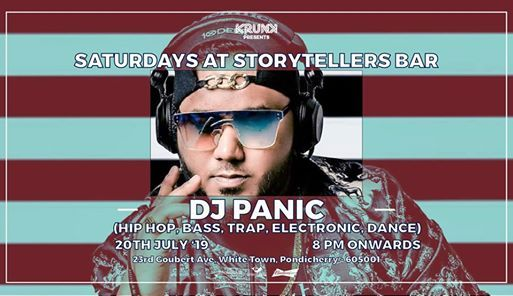 Saturdays ft DJ Panic at The Storytellers Bar  Pondicherry