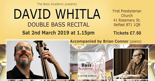 Double Bass Recital by Dave Whitla & Brian Connor (piano)