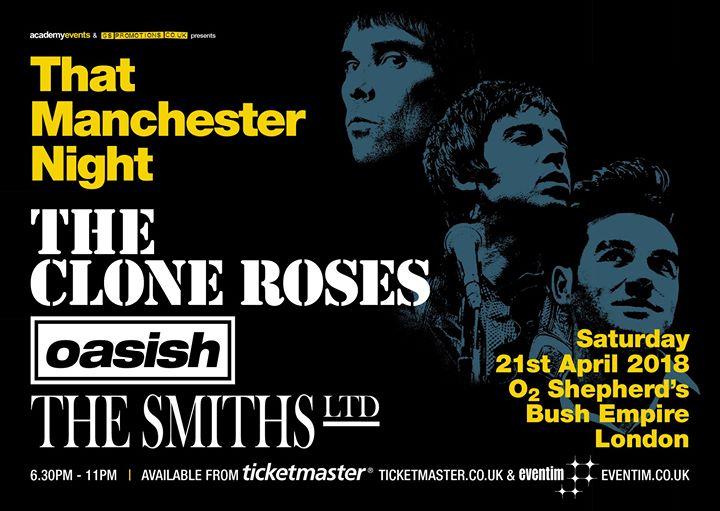 That Manchester Night  O2 Shepherds Bush Empire