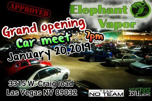 Grand opening    Elephant vapor at 3315 W  Craig road Las