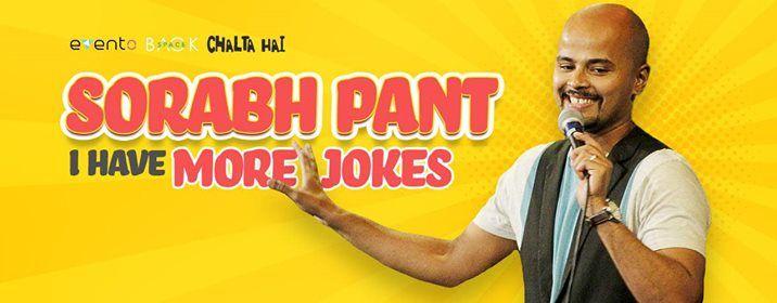 Sorabh Pant I Have More Jokes