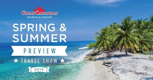 Spring & Summer Preview Travel Show - Kitchener