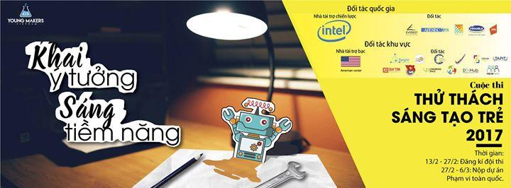 Bán Kết Khu vực Hồ Chí Minh - Young Makers Challenge 2017 at Tầng 3, Tòa  nhà Flemington VNG 182 Lê Đại Hành, Phường 15, Quận 11, Quận 11