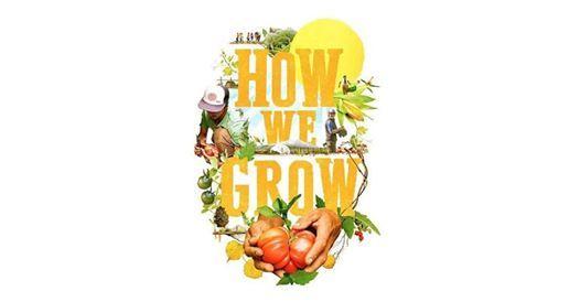 Film How We Grow
