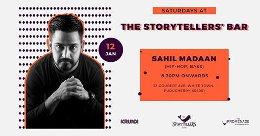 Saturdays ft Sahil Madaan at The Storytellers Bar Pondicherry
