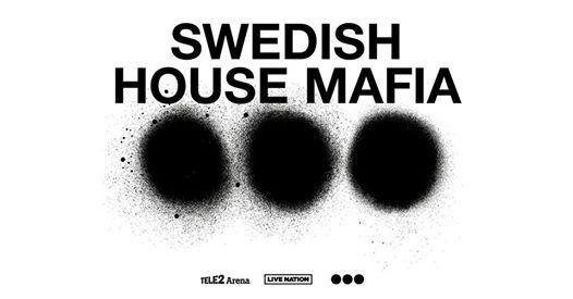 Swedish House Mafia - Tele2 Arena  Stockholm