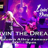 Livin the Dream is BACK at Uptown Alley