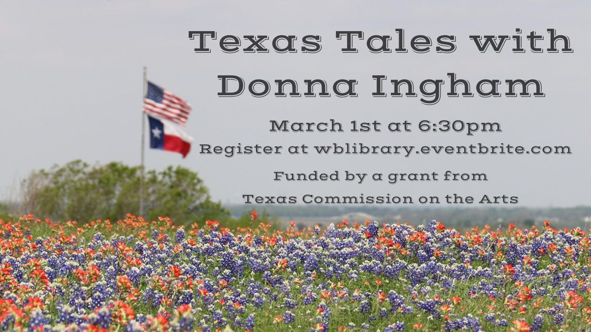 Texas Tales with Donna Ingham