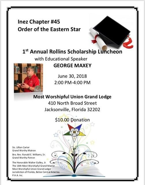 1st Annual Rollins Scholarship Luncheon at Most Worshipful