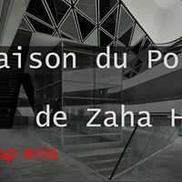 La Maison du Port de Zaha Hadid