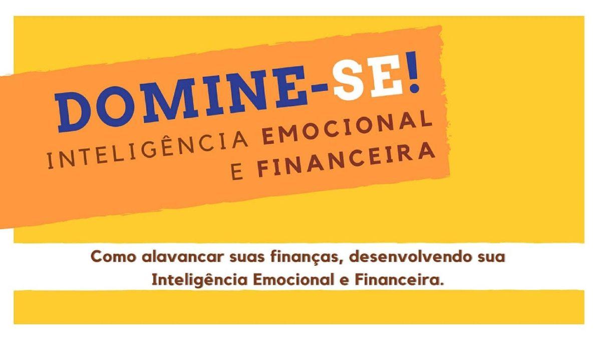 CURSO Domine-se - Inteligncia Emocional e Financeira