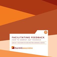 Thornhill Workshop How to debrief 360 feedback