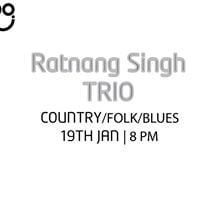 The People &amp Co. Presents Ratnang Singh Trio