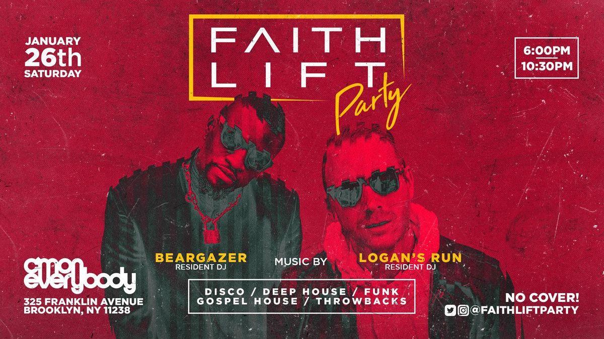 Faith Lift Party