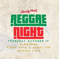 Kindread Keith Okie &amp Rebel Sol Nubian Fyah at Shady Park