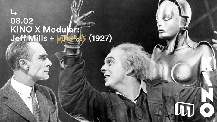 SOLD OUT - Modular & KINO Jeff Mills scores Metropolis (1927)