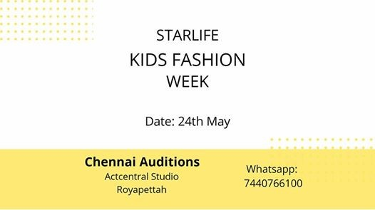 StarLife kids Fashion Week Chennai Auditions