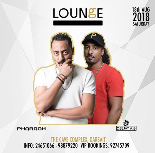 DJ Pharaoh & DJ A B @lounge at Lounge MuscatThe Cave Complex