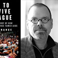 Discussion with David France author of &quotHow to Survive a Plague