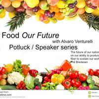 Our Food Our Future with Alvaro Venturelli