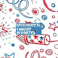 Batschkapp XL  1 Nacht 10 Partys  Sa 11.11.2017